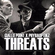 PhybaOptikz X Giallo Point - ThreatsPhybaOptikz X Giallo Point - Threats