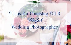McKenna Rose Photography | 3 Tips For How To Choose your Wedding Photographer | Wedding Photographer | Utah Weddings | How to choose your wedding photographer | Wedding Planning tips |