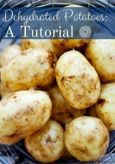 Dehydrated Potatoes: A Tutorial via The Survival Mom -- dehydrated potatoes #foodstorage #dehydrated #storingfood #preparedness