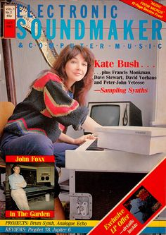 """Kate Bush on the cover of """"Electronic Soundmaker & Computer Music"""" magazine, UK, October Vintage Synth, Computer Music, John Stewart, Uk Singles Chart, 8 Bits, Retro Logos, Music Magazines, Weird Pictures, Vintage Comics"""