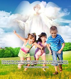 Holy guardian angel, my guide and counselor, my teacher and advisor,  I thank you for your loyalty and love and beg you to stay with me. Amen Visit www.AskAnAngel.org