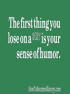 Funny Weight Loss Quotes ...Do you want to know why you can't lose weight successfully as a woman? Visit venusfactorweightloss.com