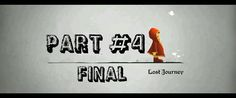 lost journey android walkthrough part 4 - final