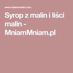Syrop z malin i liści malin -  MniamMniam.pl