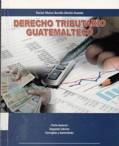 343.04 / AL474 Derecho tributario guatemalteco : parte general / Marco Aurelio Alveño Ovando