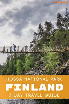 Finland: The Essential Guide to Exploring In and Around Hossa National Park in 7 Days Europe Travel Guide, Travel Guides, Travel Destinations, European Vacation, European Travel, Finland Travel, Summer Travel, Cool Places To Visit, Adventure Travel