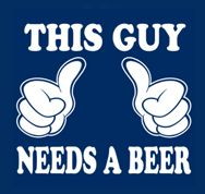 This Guy Needs a Beer t shirt created by Trending Now Tees Company.