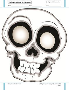 Halloween Mask Mr Skeleton - Halloween Mask Mr SkeletonCelly is the nice person you could ever meet. Celly would give you the last dime in his pocket… if he had pockets. Halloween Skeletons, Halloween Masks, Art For Kids, Stencils, Nice Person, Arts And Crafts, Printables, Dress Ideas, Fancy Dress