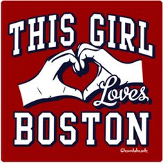 This Girl Loves Boston