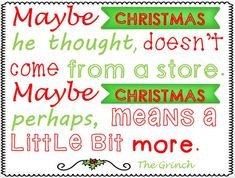 """Please enjoy this adorable poster of one of the most famous lines from """"How The Grinch Stole Christmas"""". Many of your students will immediately recognize it! Hope it spreads some Holiday cheer to your classroom this year! School Christmas Party, Family Christmas Gifts, Christmas Movies, Christmas Projects, Christmas Humor, Christmas Themes, Der Grinch Film, The Grinch Movie, Christmas Labels"""