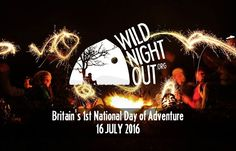 """It's here - UK's 1st National Day of #Adventure - what adventures are you having? @wildnightoutuk #wildnightout """"Sleep under the stars, go for a hike, canoe down a river or tackle a big outdoor challenge. Whatever you decide, join the Wild Night Out community and have a night to remember! The best part is, you'll be raising money for disadvantaged kids to do the same. - See more at: http://wildnightout.org/#sthash.AJeaC797.dpuf"""""""