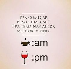 Vinhossinho Happy Week End, Am Pm, Coffee Wine, Message Quotes, Daily Thoughts, At Home Workout Plan, More Than Words, Make Me Happy, Drinking Tea