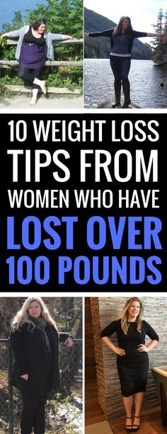 10 Weight Loss Tips From Women Who Have Lost Over 100 Pounds - Plain Musings