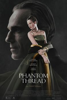New Poster for Paul Thomas Anderson's 'Phantom Thread' - Starring Daniel Day-Lewis Lesley Manville and Vicky Krieps Films Hd, Hd Movies, Movies To Watch, Movies Online, Movies And Tv Shows, Movie Tv, Film Watch, Movies Free, Cinema Movies