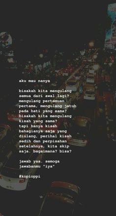 Quotes Rindu, Message Quotes, Reminder Quotes, Story Quotes, Tumblr Quotes, Text Quotes, Mood Quotes, People Quotes, Daily Quotes
