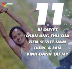 Chú ý chú ý! Phải ghi nhớ 11 bí quyết chặn ung thư của Tiến sĩ Việt Nam được 4 lần vinh danh tại Mỹ nha các bố các mẹ! Rất đắt giá đó :)
