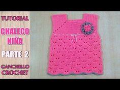 Como tejer chaleco, chambrita, saco, sueter para niña a crochet ganchillo (2/3) - YouTube