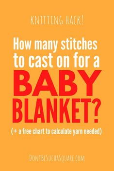 Learn how to knit the Easiest Baby Blanket in any yarn, any size, and any stitch pattern. You won't even need a pattern! (+ a free cheat sheet of Baby Blanket sizes and how much yarn needed for each! Baby Blanket Size, Hand Knit Blanket, Easy Baby Blanket, Knitted Baby Blankets, Blanket Sizes, Knitting For Kids, Knitting For Beginners, Baby Knitting Patterns, Stitch Patterns