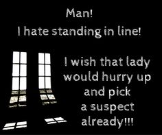 Friday Funny, lol. Seriously! What's taking so long?! :-D  Have a wonderful weekend.