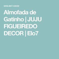 Almofada de Gatinho | JUJU FIGUEIREDO DECOR | Elo7
