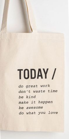 TODAY...Inspirational Tote