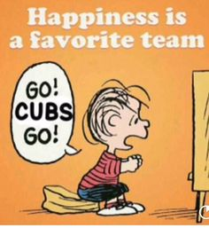 Haha You got that right!... Go Cubs Go!! ❤️