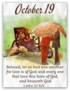 October Calender, Calendar, Daily Scripture, Bible Verses, Scriptures, 1 John 4, Love One Another, Thing 1, October 19