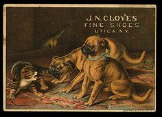 This 1800s trade card (basically a combination of business card and advertisement) features two pugs, and it advertises J.N. Cloyes Fine Shoes of Utica NY.