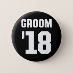 Groom '18. button - wedding party gifts equipment accessories ideas