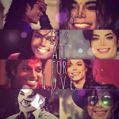 Michael Jackson ❤It's all for L.O.V.E.