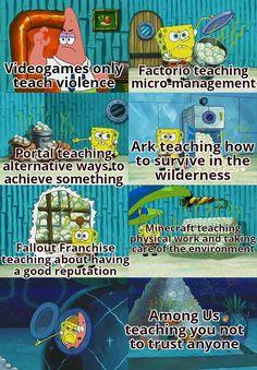 Funny Gaming Memes, Spongebob Memes, Crazy Funny Memes, Really Funny Memes, Stupid Memes, Funny Games, Funny Relatable Memes, Haha Funny, Funny Cute