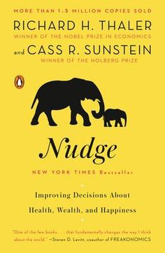 From the winner of the 2017 Nobel Prize in Economics, Richard H. Thaler, and Cass R. Sunstein: a revelatory look at how we make decisions—for fans of Malcolm Gladwell's Blink and Daniel Kahneman's Thinking Fast and Slow. Malcolm Gladwell, Good Books, Books To Read, Behavioral Economics, Behavioral Science, Finance Books, Finance Tips, Free Pdf Books, Personal Finance