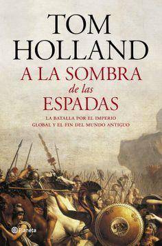 A la sombra de las espadas, de Tom Holland