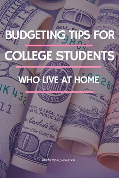 How To Budget In College When You Live At Home