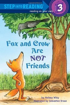 Fox and Crow Are Not Friends (Step into Reading) by Melissa Wiley http://www.amazon.com/dp/0375869824/ref=cm_sw_r_pi_dp_EYbYtb0FAZDNEEHP