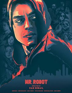 Robot by Chris Dalida - Home of the Alternative Movie Poster -AMP- Robot Series, Tv Series, Mr Robot Poster, Most Popular Tv Shows, Movie Synopsis, Robot Concept Art, Robot Art, Rami Malek, Alternative Movie Posters