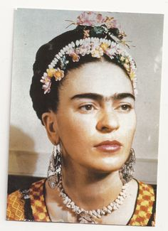 """I tried to drown my sorrows, but the bastards learned how to swim, and now I am overwhelmed by this decent and good feeling.""—Frida Kahlo"