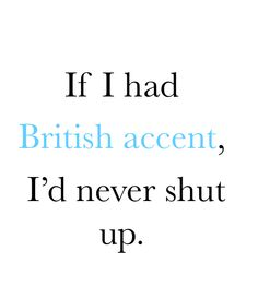 hahah well actually I WOULD shut up :D