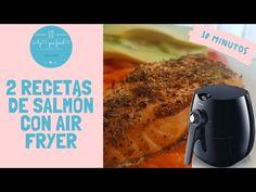 Cómo Hacer Salmón Con Air Fryer 10 Minutos Con Finas Hierbas Y A La Mantequilla Doble Receta Youtube En 2021 Como Hacer Salmon Salmon Recetas Recetas