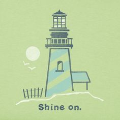 Women's Lighthouse Shine On Crusher Tee Lighthouse Quotes, Lighthouse Art, Yoga Fitness, Chair Drawing, Light Quotes, Leader In Me, Girls Camp, Happy Campers, Good Vibes