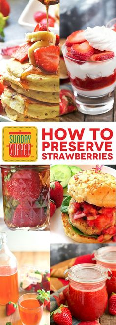 The 411 on how to preserve strawberries to enjoy their sweet flavor throughout the year in your Sunday Supper recipes! Learn how to select strawberries and preserve them in various ways such as canning, drying, freezing, and pickling too! As an added bonus you'll also find 21 recipes using preserved strawberries! #SundaySupper #FLStrawberry @Flastrawberries