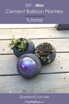 Mini cement balloon planters for succulents. An easy DIY project tutorial, just . - Mini cement balloon planters for succulents. An easy DIY project tutorial, just mold cement around - Concrete Crafts, Concrete Garden, Concrete Projects, Mason Jar Crafts, Mason Jar Diy, Diy Lego, Minis, Diy Planters, Succulent Planters