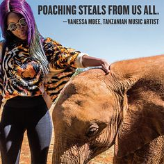 • Tanzanian music artists lend their voices to the plight of elephants. We're thrilled to have ambassadors like Vanessa Mdee and Alikiba joining this fight, because, in the end, poaching steals from us all.
