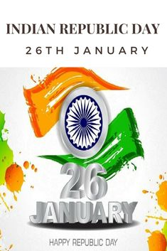 A Short Note on 26th January Indian Republic Day