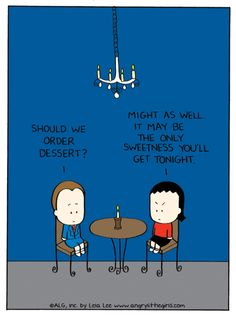 NO dessert for you my man. Angry Little Girls Asian Problems, Angry Little Girls, Korean American, E Cards, A Comics, I Love Books, My Man, Comic Strips, I Laughed