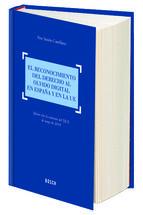 El reconocimiento del derecho al olvido digital en España y en la UE : efectos tras la sentencia del TJUE de mayo de 2014 / Pere Simón Castellano. - [Barcelona] : Bosch, D.L. 2015, 342 p.