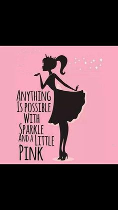 #MJB Pretty-N-Pink makes me happy #PinkWords Anything is possible with #SparkleAndPink ♡Love it's Love♡