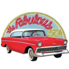 Image detail for -1950's Fabulous 50's Sign | ThePartyWorks