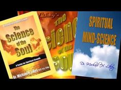 #TheScienceOfTheSoul #SpiritualMindScience @drmichaellikey https://www.youtube.com/watch?v=IuaCEcbaD6Q&feature=youtu.be