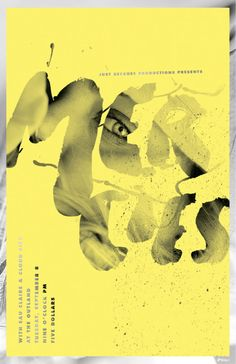 Just love this .. you almost do not notice the photo behind the yellow, then you see the eye looking at you. Brilliant! - Poster Design by Garrett DeRossett